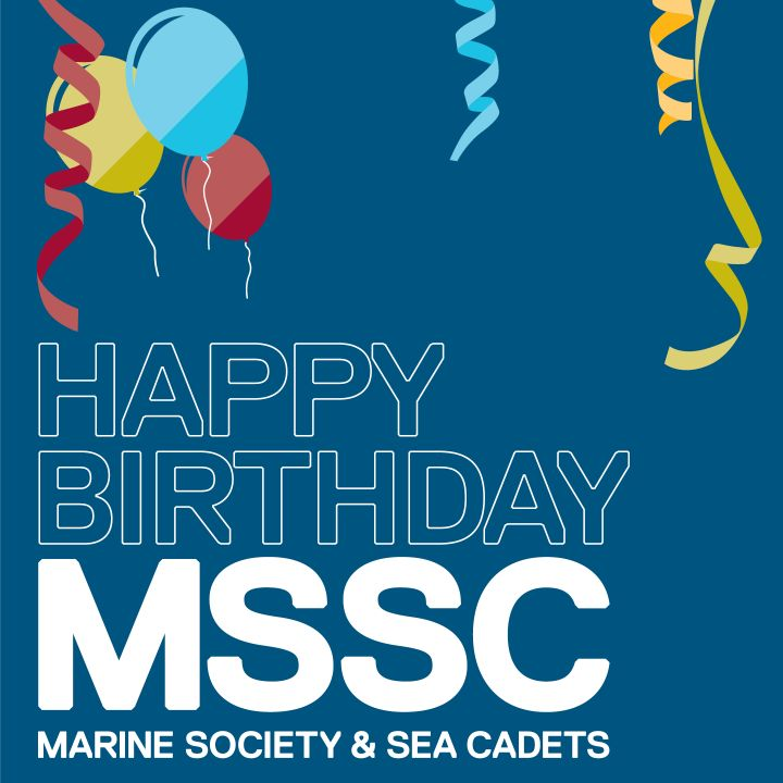 Happy Birthday to Marine Society and Sea Cadets